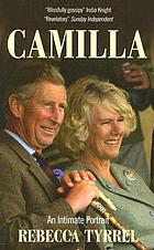 Camilla : an intimate portrait