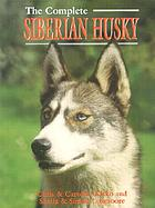 The complete Siberian husky