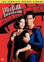 Lois & Clark, the new adventures of Superman. The complete second season
