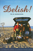 Delish! : the J.W. Jackson recipes