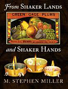 From Shaker lands and Shaker hands : a survey of the industries