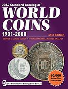 2014 standard catalog of world coins. 1901-2000