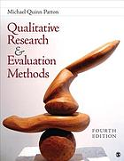 Qualitative research & evaluation methods : integrating theory and practice