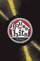 House of hits : the story of Houston's Gold Star/SugarHill Recording Studios