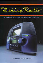 Making radio : a practical guide to working in radio