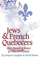 Jews & French Quebecers : two hundred years of shared history