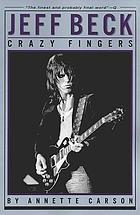 Jeff Beck : crazy fingers