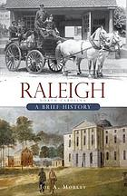 Raleigh, North Carolina : a brief history