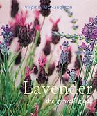 Lavender : the grower's guide