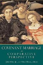 Covenant marriage in comparative perspective