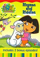 Dora the explorer. Rhymes and riddles