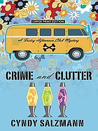 Crime & clutter : a Friday Afternoon Club mystery