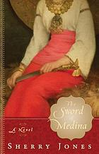 The sword of Medina : a novel