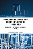 Development Agenda and Donor Influence in South Asia : Bangladesh's Experiences in the PRSP Regime