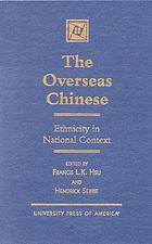 The overseas Chinese : ethnicity in national context