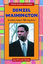 Denzel Washington : Academy award-winning actor