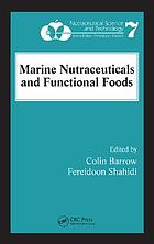 Marine nutraceuticals and functional foods