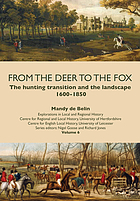 From the deer to the fox : the hunting transition and the landscape, 1600-1850