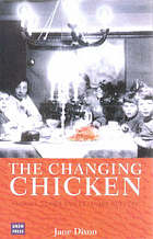 The changing chicken : chooks, cooks and culinary culture