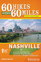 60 hikes within 60 miles, Nashville : including Clarksville, Columbia, Gallatin, and Murfreesboro