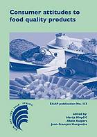 Consumer attitudes to food quality products : emphasis on Southern Europe
