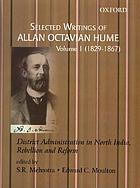 Selected writings of Allan Octavian Hume