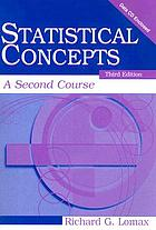 Statistical concepts : a second course