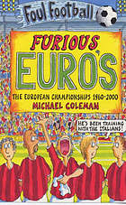 Furious Euro's : the european championships, 1960-2000
