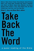 Take back the Word : a queer reading of the Bible