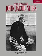 The songs of John Jacob Niles : for low voice and piano