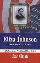 Eliza Johnson : unknown first lady