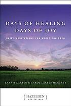 Selected meditations from Days of healing, days of joy
