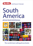 South America phrase book & dictionary.