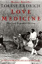 Love medicine : new and expanded version