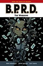 Mike Mignola's B.P.R.D. [10], The warning