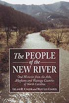 The people of the New River : oral histories from the Ashe, Alleghany, and Watauga counties of North Carolina