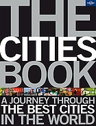 The cities book : a journey through the best cities in the world.
