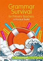 Grammar Survival for Primary Teachers.