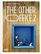The other office. 2 : creative workplace design
