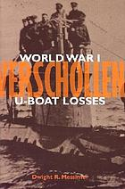 Verschollen : World War I U-boat losses