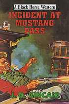 Incident at Mustang Pass