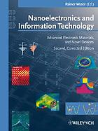 Nanoelectronics and information technology : advanced electronic materials and novel devices
