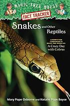 Snakes and other reptiles