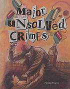 Major unsolved crimes