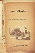Genres of recollection : archival poetics and modern Greece