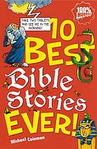 Ten best Bible stories ever