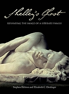 Shelley's ghost : reshaping the image of a literary family