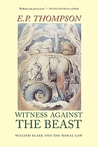 Witness against the beast : William Blake and the moral law