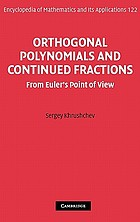 Orthogonal polynomials and continued fractions : from Euler's point of view