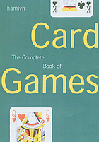 The complete book of card games.